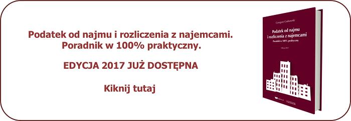 Podatek od najmu i rozliczenia z najemcami. Edycja 2017.