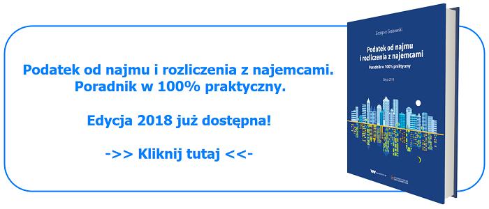 Podatek od najmu i rozliczenia z najemcami. Edycja 2018 już dostępna.