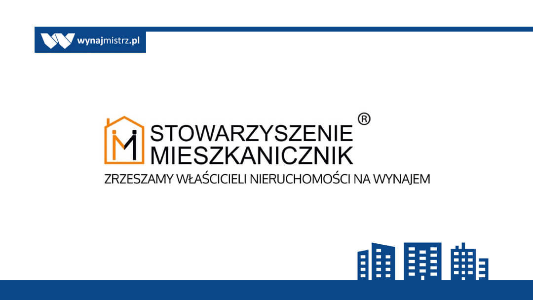 """Stowarzyszenie Właścicieli Mieszkań na Wynajem """"Mieszkalnicy.pl"""" (AKA Mieszkanicznik)"""