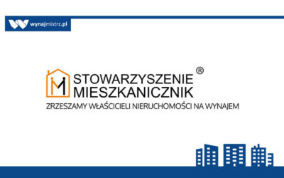 """Stowarzyszenie Właścicieli Nieruchomości na Wynajem """"Mieszkanicznik"""" – spotkanie w Łodzi"""