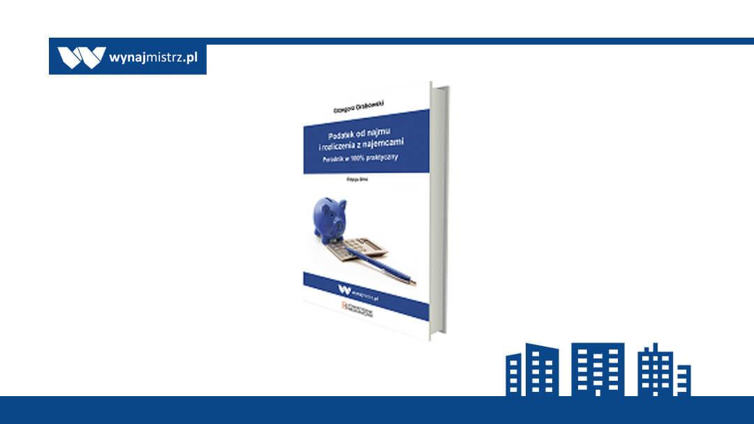 """Poradnik """"Podatek od najmu i rozliczenia z najemcami (wersja 2014)"""" w wersji papierowej"""