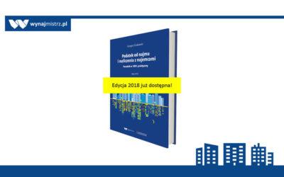 Podatek od najmu i rozliczenia z najemcami. Edycja 2018.