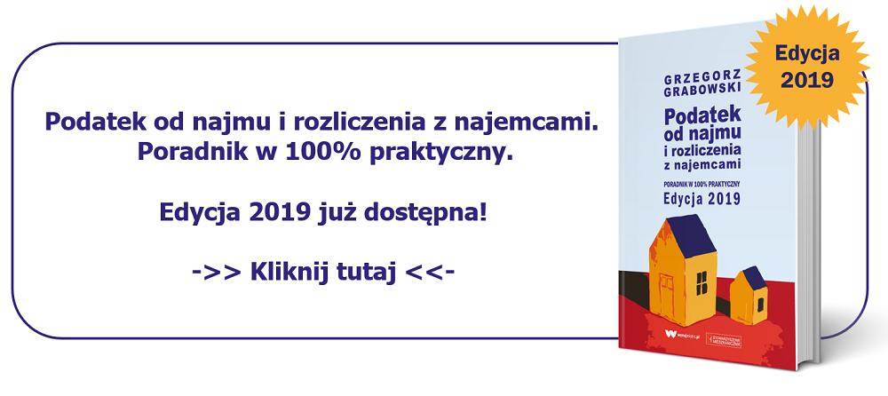 Podatek od najmu i rozliczenia z najemcami. Edycja 2019.