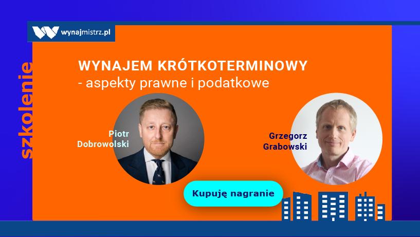 Wynajem krótkoterminowy – aspekty prawne i podatkowe – szkolenie online z Piotrem Dobrowolskim