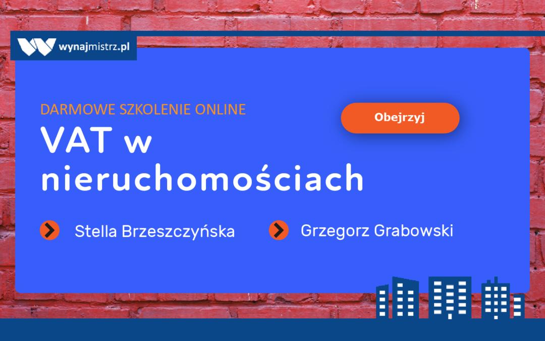 VAT w nieruchomościach – webinar ze Stellą Brzeszczyńską